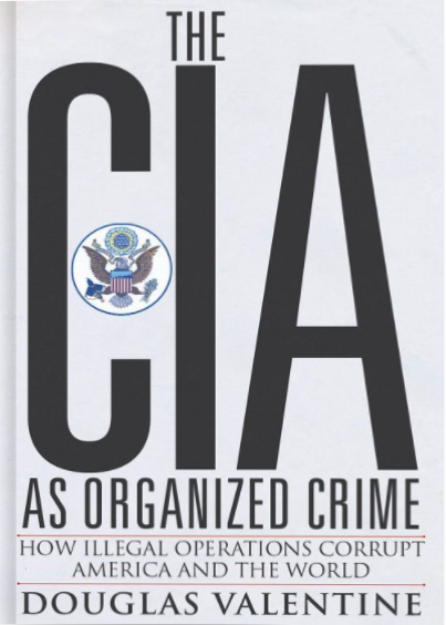 CIA as Organized Crime